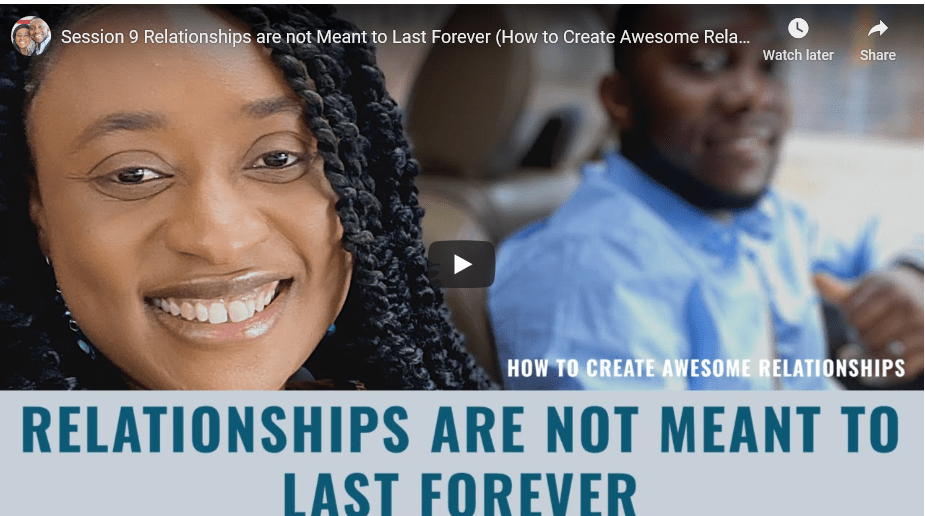 Relationships are not meant to last forever